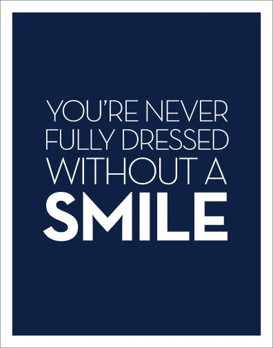 smile to be dressed